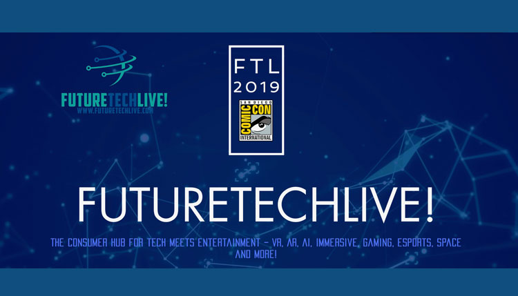 North County San Diego VR/AR Startup Attending 2019 ComicCon FutureTechLive at the Omni Hotel